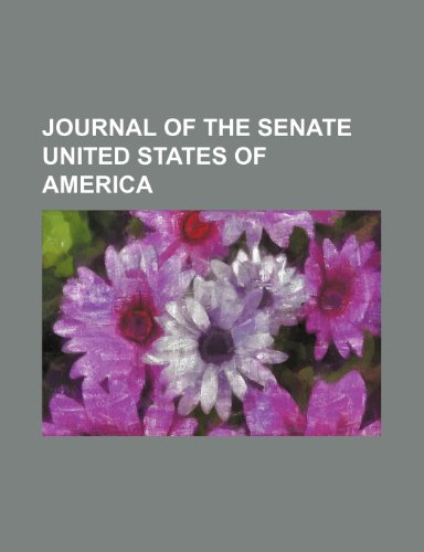 Journal of the Senate United States of America