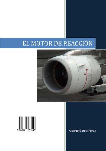 El Motor de Reaccíon por Alberto Garcia Perez