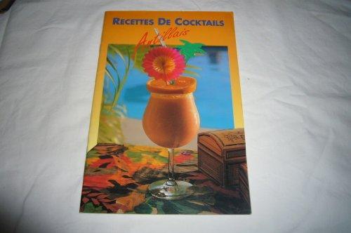 recettes de cocktails antillais par Philippe; Laporte, J Poux
