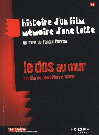 Le dos au mur (DVD inclus)