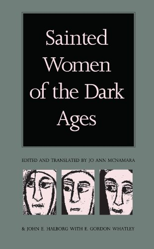 Sainted Women of the Dark Ages (English Edition)