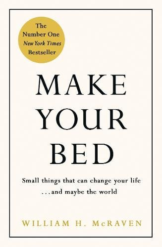 make-your-bed-small-things-that-can-change-your-life-and-maybe-the-world