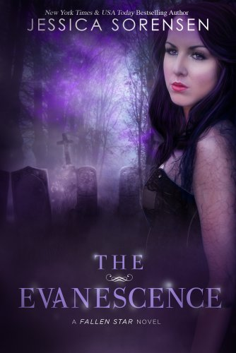 The Evanescence (Fallen Star Series) (Fallen Soul Series Book 2) (English Edition)