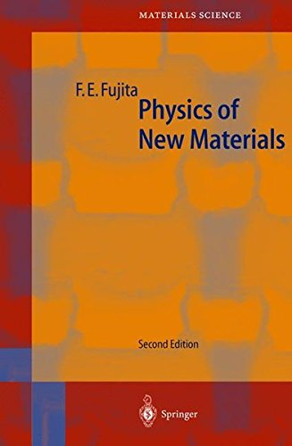 PHYSICS OF NEW MATERIALS. : With 200 figures, 2nd edition 1998