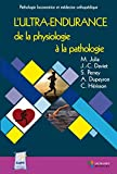 L'ultra-endurance - De la physiologie à la pathologie