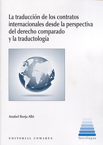 Traducción de los contratos internacionales desde la perspectiva del derecho com