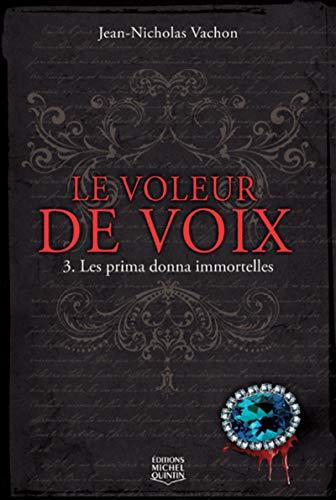 Le voleur de voix - tome 3 (03)