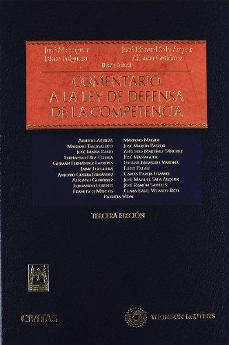 Comentario a la ley de defensa de la competencia (Estudios y Comentarios de Legislación)