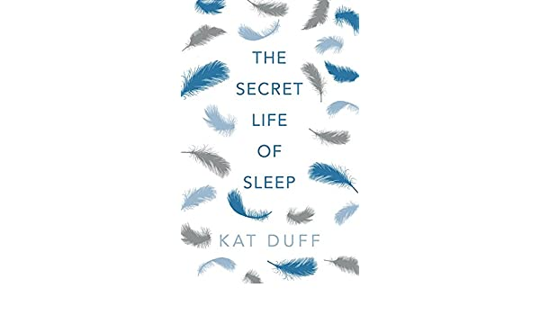 The secret life of sleep ebook kat duff amazon boutique kindle fandeluxe Ebook collections