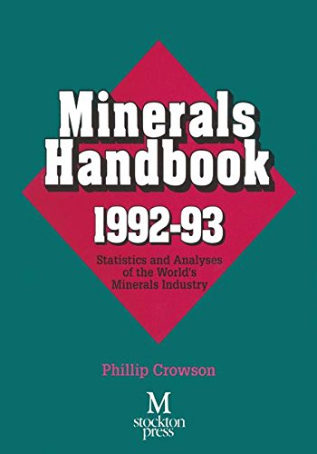 Minerals Handbook 1992–93: Statistics and Analyses of the World's Minerals Industry