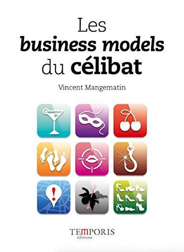 Les business models du célibat par Vincent Mangematin