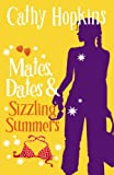 Mates, Dates and Sizzling Summers: Bk. 12 (Mates Dates)