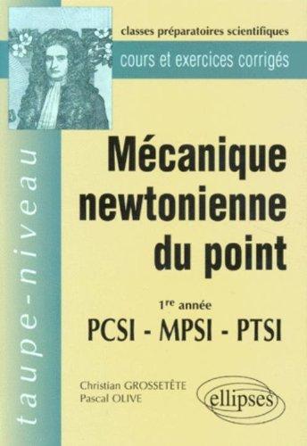 Mcanique newtonienne du point 1ere anne PCSI-MPSI-PTSI