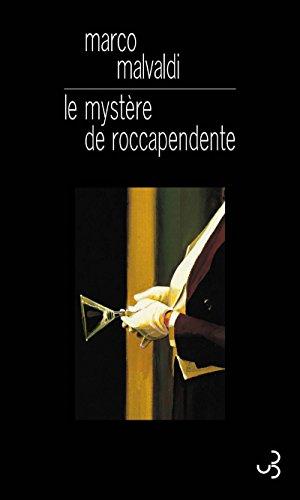 Le mystère de Roccapendente (LITT. ETR.) par Marco Malvaldi