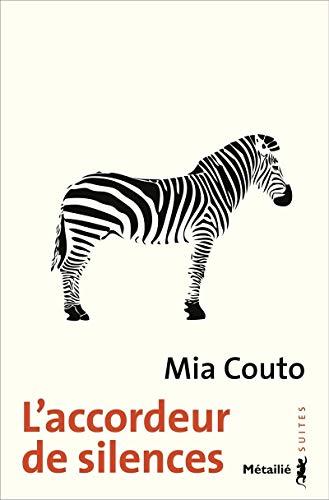 L'Accordeur de silences par Mia Couto