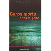 Corps morts dans le golf
