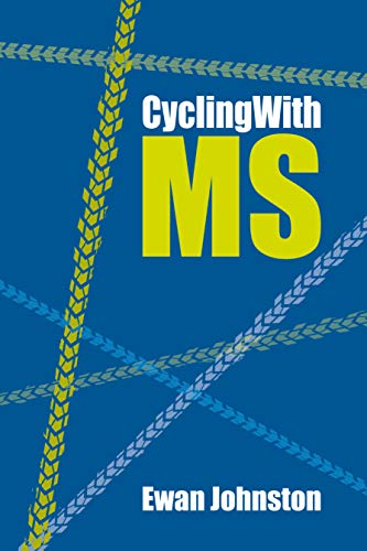 CyclingWithMS (English Edition) por Ewan Johnston