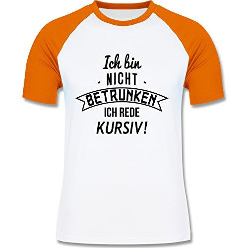 Sprüche - Ich bin nicht betrunken! Ich rede kursiv - zweifarbiges Baseballshirt für Männer Weiß/Orange