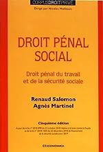 Droit pénal social - Droit pénal du travail et de la securité sociale de Renaud Salomon