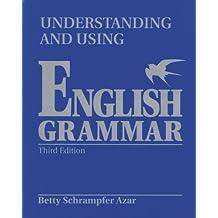 Understanding and Using English Grammar with Answer Key (Blue), International Version, Azar Series (Azar English Grammar)