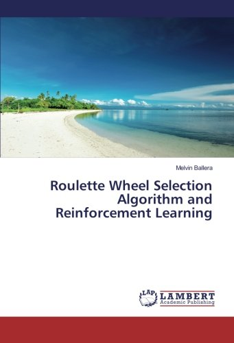 Roulette Wheel Selection Algorithm and Reinforcement Learning