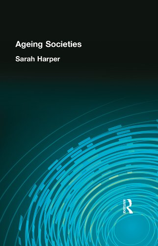 AGEING SOCIETIES (Hodder Arnold Publication)