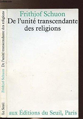 De l'unité transcendante des religions