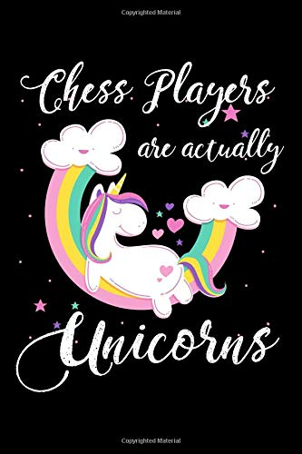 Chess Players Are Actually Unicorns: A Blank Lined Journal for Chess Players Who Love Unicorns por Misty Fisher