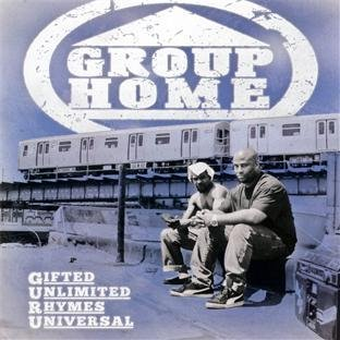 gifted-unlimited-rhymes-universal-by-group-home-2010-09-28