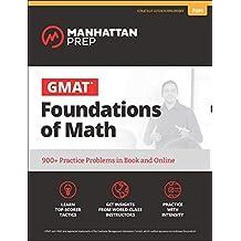 GMAT Foundations of Math (Manhattan Prep GMAT Strategy Guides)