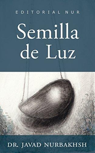 Semilla de Luz eBook: Dr. Javad Nurbakhsh, Editorial Nur: Amazon ...