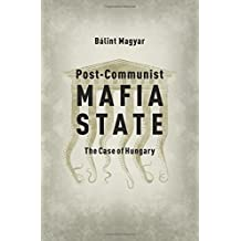 Post-Communist Mafia State: The Case of Hungary