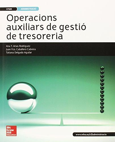 LA - OPERACIONS AUXILIARS DE GESTIO DE TRESORERIA. GRAU MITJA por Ana T. Arias Rodríguez