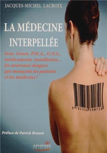 La médecine interpellée