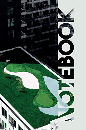 Notebook: Putting Green Gorgeous Composition Book for Golf Caddy (Motorrad-caddy)