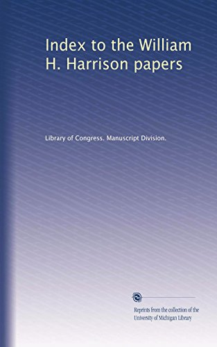 Index to the William H. Harrison papers