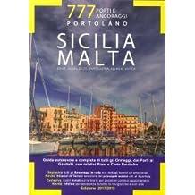 777 porti e ancoraggi. Sicilia. Malta