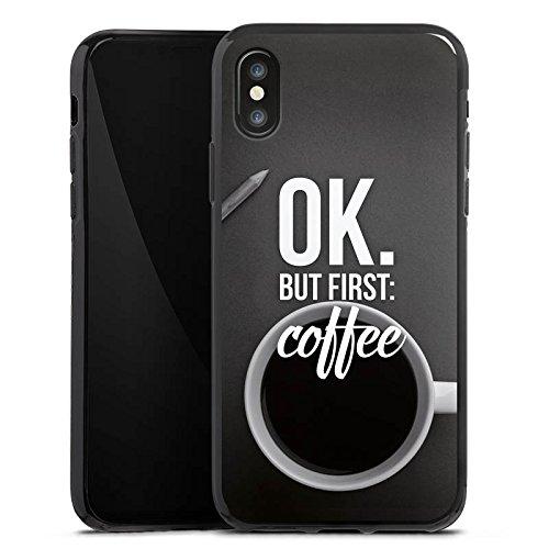 Apple iPhone X Silikon Hülle Case Schutzhülle Kaffee Sprüche Spruch Silikon Case schwarz