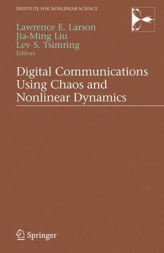 digital-communications-using-chaos-and-nonlinear-dynamics-institute-for-nonlinear-science-2006-07-20