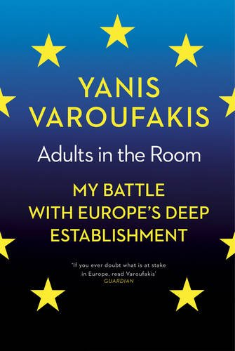 adults-in-the-room-my-battle-with-europes-deep-establishment