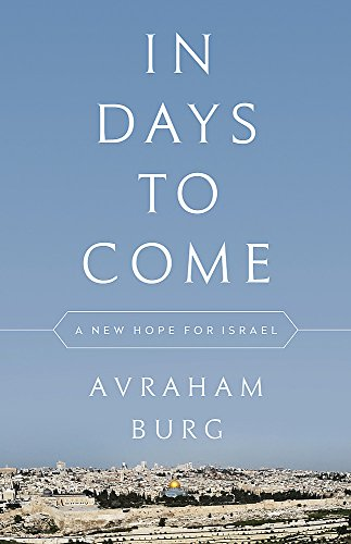 In Days to Come: A New Hope for Israel