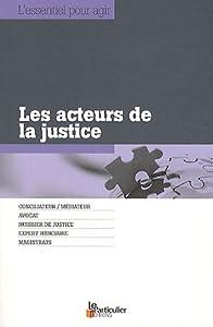 """Afficher """"Les acteurs de la justice"""""""
