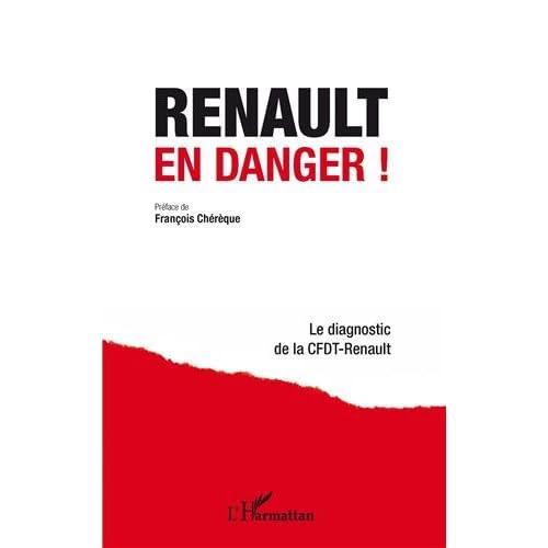 Renault en danger ! Le diagnostic de la Cfdt-Renault