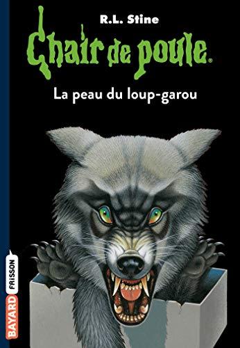 Chair de poule , Tome 50: La peau du loup garou par R.L Stine