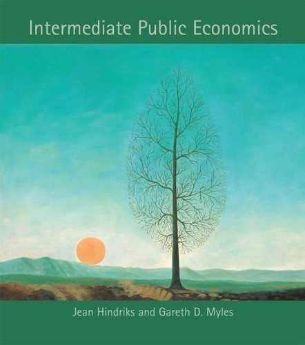 Intermediate Public Economics by Jean Hindriks (2006-05-12)