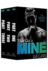 That Girl is Mine - Complete Series: Part One, Part Two, Part Three