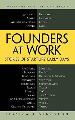 Founders at Work: Stories of Startups' Early Days por Jessica Livingston