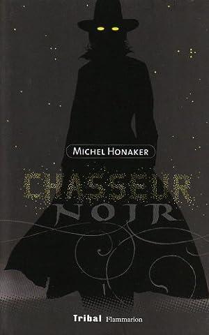 Michel Honaker Le Commandeur - Chasseur