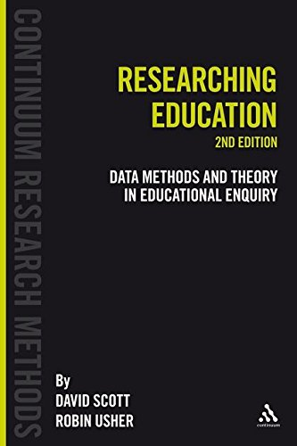 Researching Education: Data, Methods and Theory in Educational Enquiry (Continuum Research Methods)