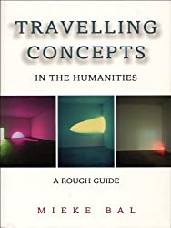 Travelling Concepts in the Humanities: A Rough Guide (Green College Lecture Series)